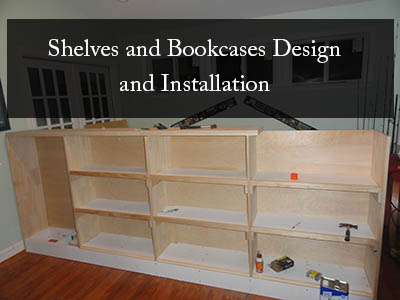 Shelves and Bookcases Design and Installation